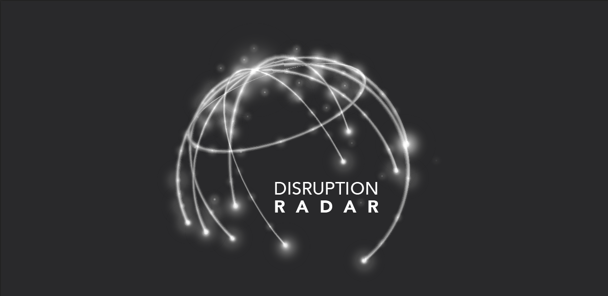 Disruption Radar